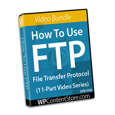 How To Use FTP - 11 Part Video Series