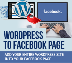 Learn How To Add WordPress Sites To Facebook Pages